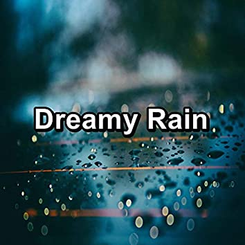 Dreamy Rain