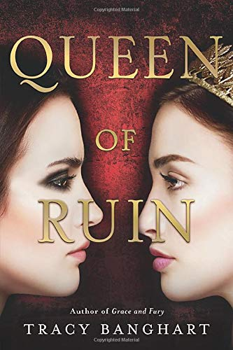 Queen of Ruin (Grace and Fury, 2)