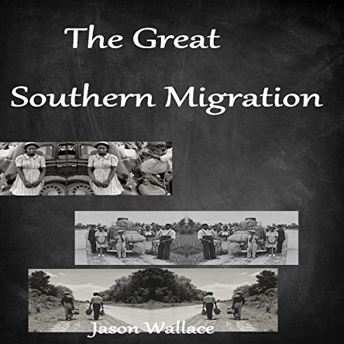 The Great Southern Migration audiobook cover art