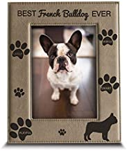 BELLA BUSTA -Best French Bulldog Ever-Dog Photo Frame-French Bulldog Lover Gift-Engraved Leather Picture Frame (5