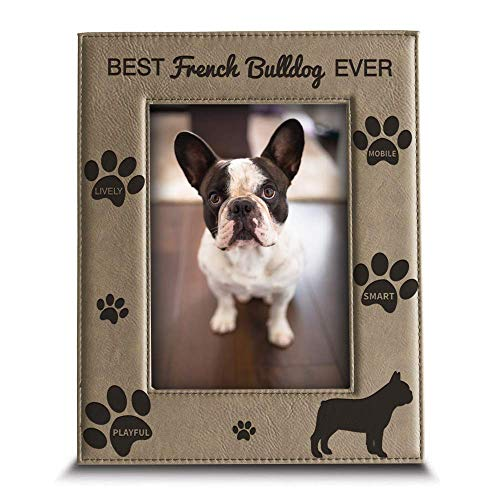 BELLA BUSTA -Best French Bulldog Ever-Dog Photo Frame-French Bulldog Lover Gift-Engraved Leather Picture Frame (5' x 7' Vertical)