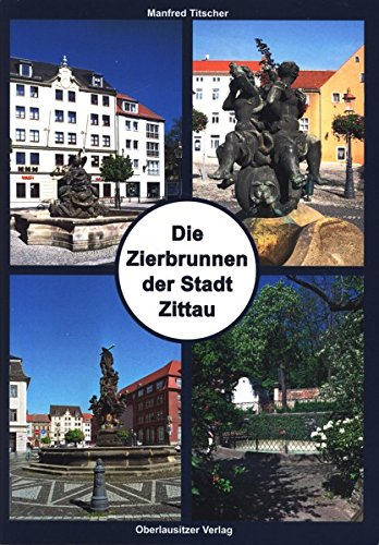Zierbrunnen der Stadt Zittau
