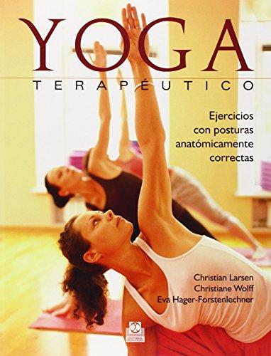 Yoga terapéutico. Ejercicios con posturas anatómicamente correctas (Color)