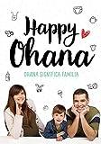 Ohana significa familia (B Plus)...
