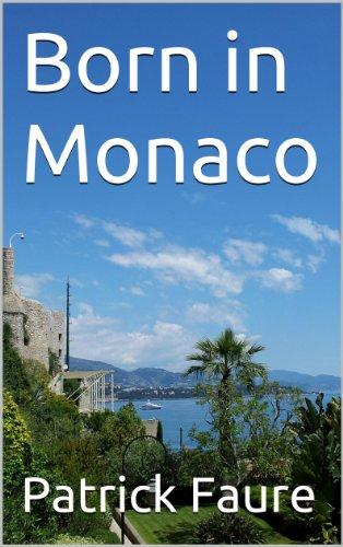 Born in Monaco (English Edition)
