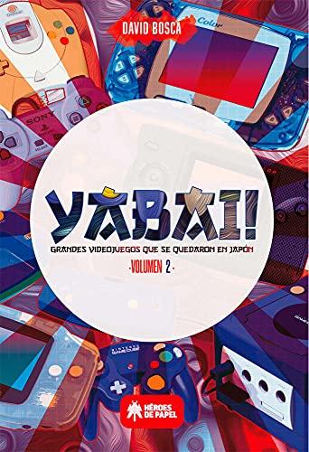 Yabai! 02 grandes videojuegos que se quedaron en Japon