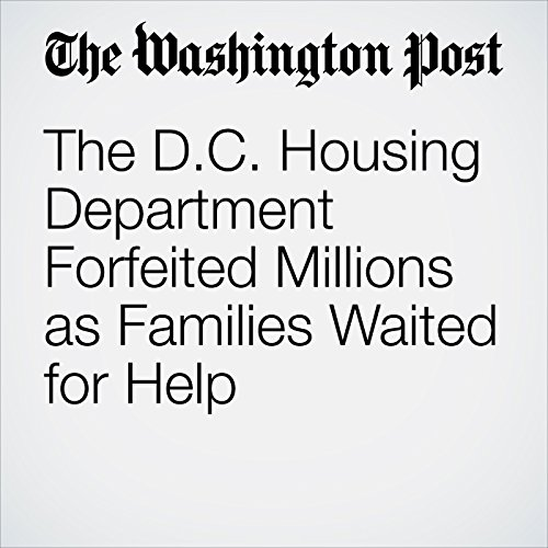 The D.C. Housing Department Forfeited Millions as Families Waited for Help copertina