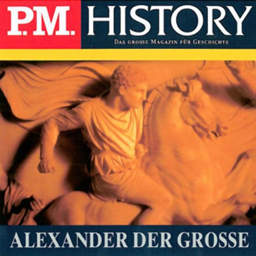 Alexander der Große (P.M. History) Titelbild