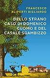 Dello strano caso di Domenico Cuomo e del casale Sgambizzo