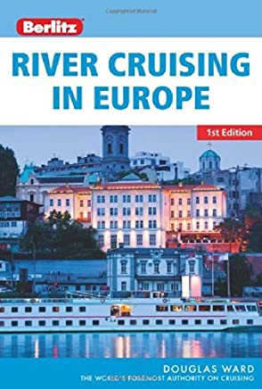 Berlitz River Cruising in Europe by Douglas Ward(2014-07-01)