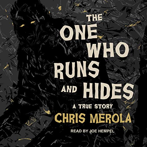 The One Who Runs and Hides audiobook cover art