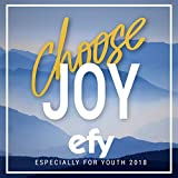 Choose Joy - Especially for Youth 2018