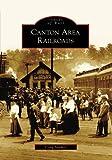 Canton Area Railroads (Images of Rail)