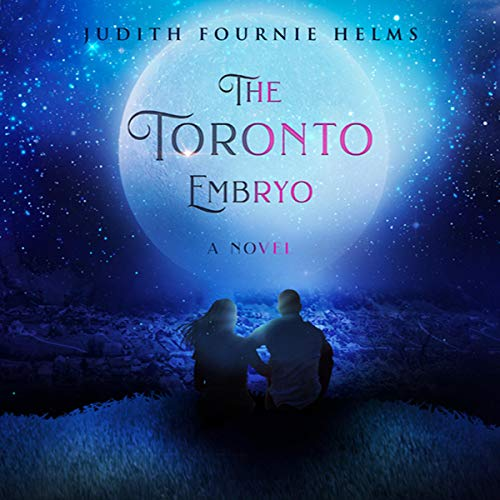 The Toronto Embryo audiobook cover art