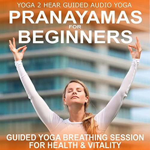 Pranayamas for Beginners audiobook cover art