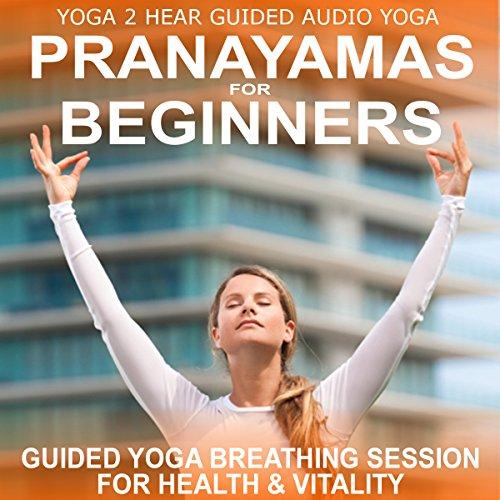 Pranayamas for Beginners cover art
