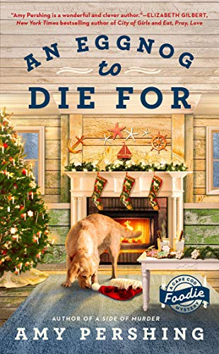 An Eggnog to Die For (A Cape Cod Foodie Mystery Book 2)
