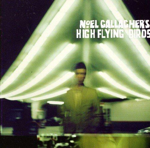 High Flying Birds by NOEL GALLAGHER (2012-05-04)