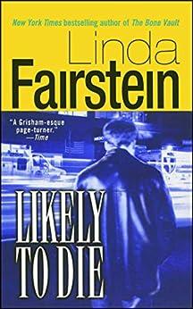 Likely to Die (Alex Cooper Book 2) by [Linda Fairstein]