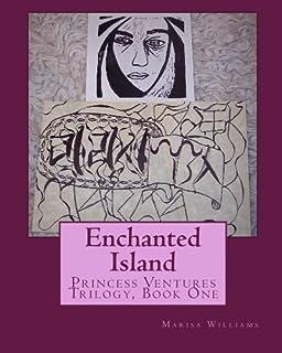 Enchanted Island: Princess Ventures Trilogy, Book One