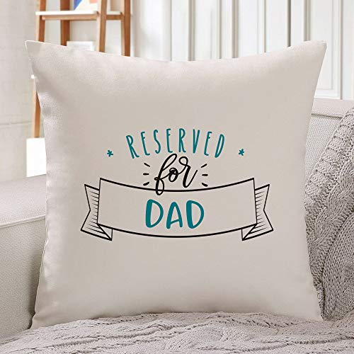 Blafitance Muttertags-Kissenbezug 61 x 61 cm, Reserved for Dad Kissenbezug Geschenk für Papa Quadratischer Kissenbezug Kissenbezug Kissenbezüge für Auto Sofa Bett