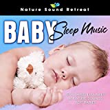 Baby Sleep Music: Soothing Lullabies & Nature Sounds for Babies