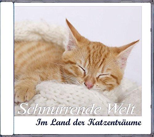 Schnurrende Welt - Im Land der Katzenträume
