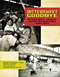 Bittersweet Goodbye: The Black Barons, the Grays, and the 1948 Negro League World Series (The SABR Digital Library) (Volume 50)