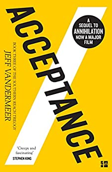 Acceptance (The Southern Reach Trilogy, Book 3) by [Jeff VanderMeer]