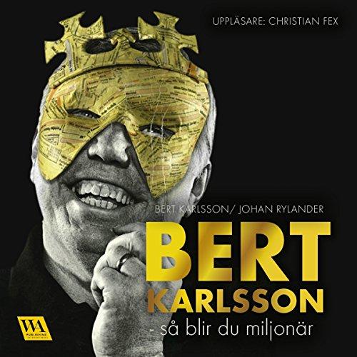 Bert Karlsson: så blir du miljonär audiobook cover art