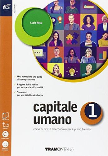 Capitale umano. Openbook-Extrakit. Per le Scuole superiori. Con e-book. Con espansione online (Vol. 1)