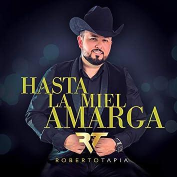 Hasta La Miel Amarga