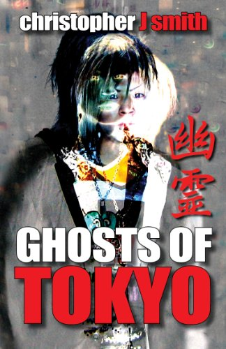 Ghosts of Tokyo (English Edition)