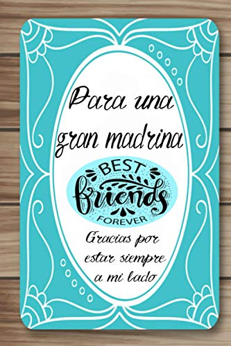 PARA UNA GRAN MADRINA   Gracias por estar siempre a mi lado: Libreta regalo con 120 páginas con renglones y motivos florares para demostrar tu amistad ... Expresa tus sentimientos con este obsequio