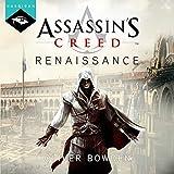 Assassin's Creed Renaissance - Format Téléchargement Audio - 14,99 €