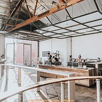 Ambiente Preciosa para Cafeterías