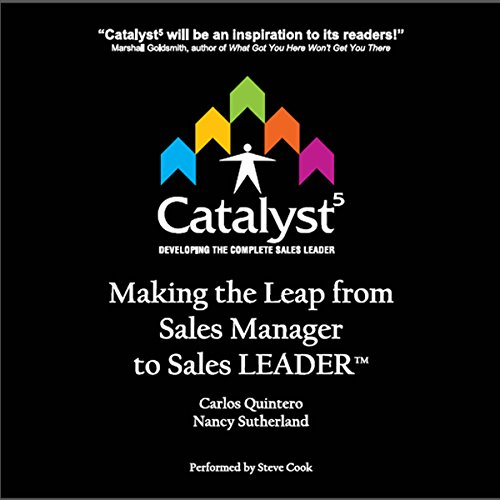 Catalyst 5: Making the Leap from Sales Manager to Sales Leader cover art