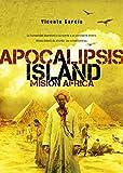 Apocalipsis Island III: MISIÓN AFRICA