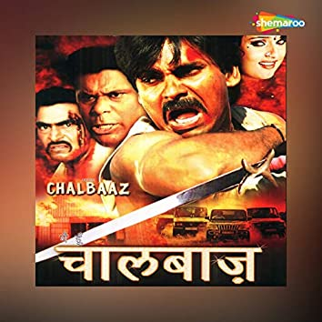 Main Hoon Chalbaaz (Original Motion Picture Soundtrack)