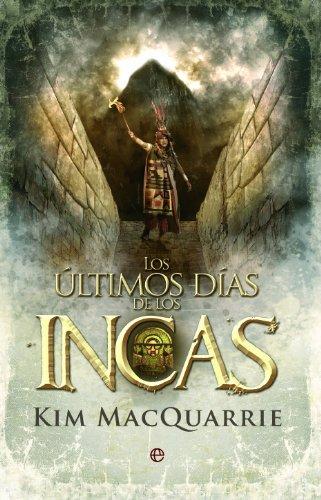 Portada del libro Los últimos días de los incas de Kim MacQuarrie