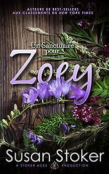 Un Sanctuaire pour Zoey (Forces Très Spéciales : L'Héritage t. 5) par [Susan Stoker, Valentin Translation]