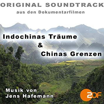 Indochinas Träume / Chinas Grenzen (Original Soundtrack)