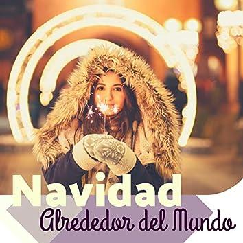 Navidad Alrededor del Mundo - Viaje de Navidad con Música y Canciones Navideñas de Países Diferentes