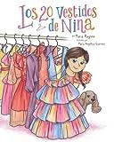 Los 20 Vestidos de Nina (Nina's 20 Dresses) (Spanish Edition)