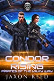 Condor Rising (Pirates of the Milky Way Book 3)