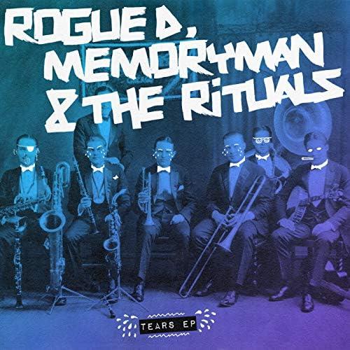 Rogue D, Memoryman (Aka Uovo) & The Rituals