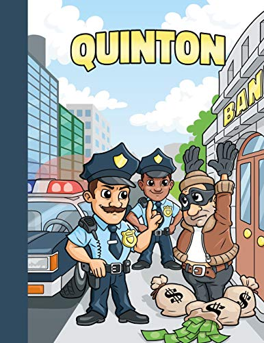 Quinton: First Name Personalized Sketchbook with Large Blank Pages Pad for Drawing, Doodling and Sketching. Colorful Police Officers Cartoon Cover for Kids, Boys and Girls