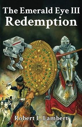 The Emerald Eye III: Redemption