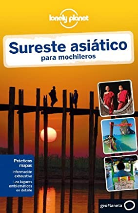 Lonely Planet Sureste Asiatico Para Mochileros (Travel Guide) (Spanish Edition) by Lonely Planet (2012-11-01)