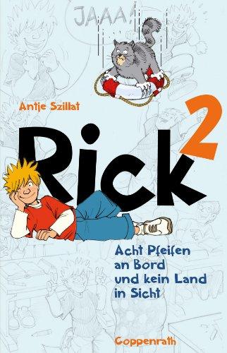 Rick 2: Acht Pfeifen an Bord und kein Land in Sicht